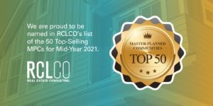 RCLCO Advisory Top-Selling MPCs Mid-Year 2021 We Made the List banner - Master Planned Communities